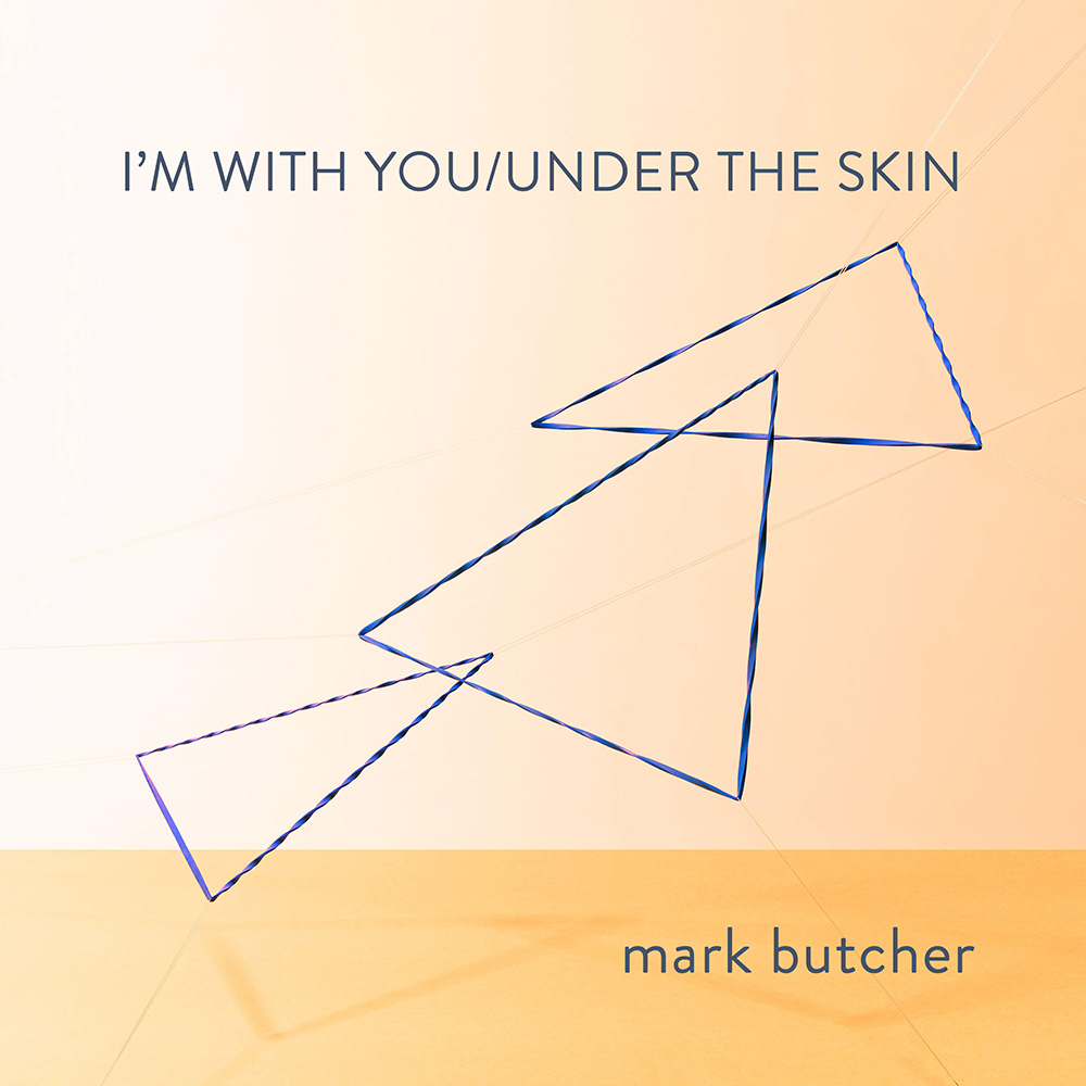 Mark Butcher - I'm With You / Under The Skin